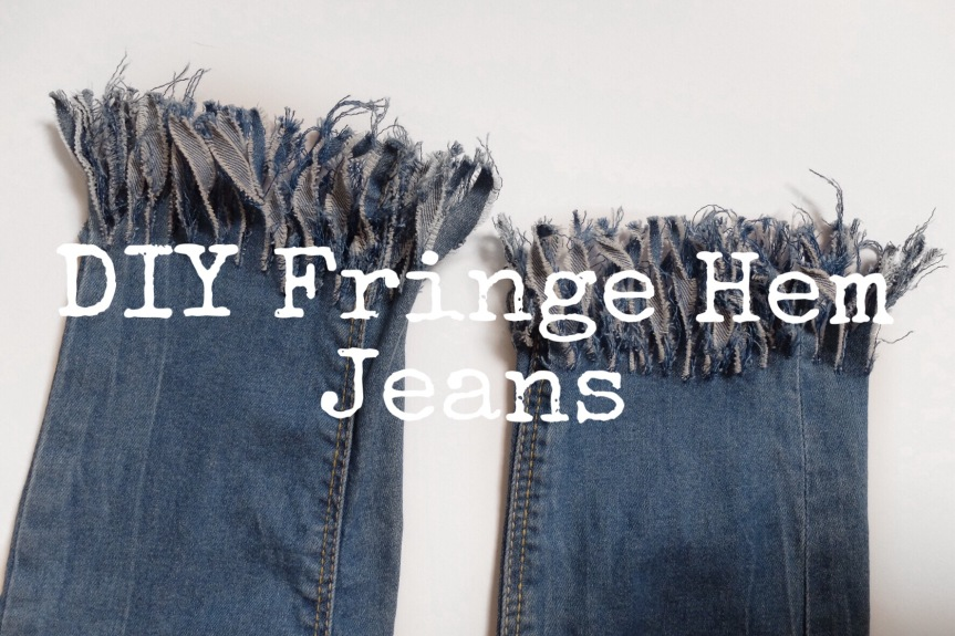 DIY Fringe HemJeans